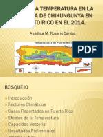 ROL DE LA TEMPERATURA EN LA EPIDEMIA DE CHIKUNGUNYA EN PUERTO RICO EN EL 2014.