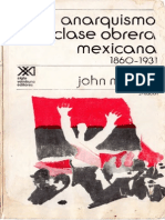 El Anarquismo y La Clase Obrera Mexicana 1860-1931 - John M. Hart