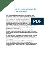La Ética en La Profesión de Enfermería