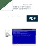 Instalar Windows XP en Un Disco Duro Virtual Con Dos Particiones