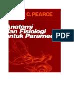 1. Evelyn Pearce, 2011 Anatomi Dan Fisiologi Untuk Paramedis