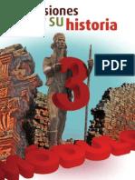 3 Misiones y Su Historia