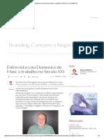 Entrevista Com Domenico de Masi_ o Trabalho No Século XXI _ EXAME