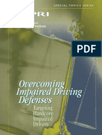 Overcoming Impaired Driving Defenses