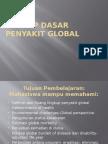 Konsep Dasar Penyakit Global