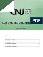CNJ - Os 100 Maiores Litigantes