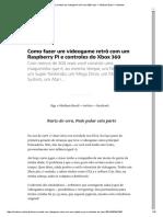 Raspberry 1 - Como Montar Um Videogame Retrô Com 300 Reais — Medium Brasil — Medium