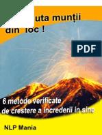 Poti Muta Muntii Din Loc - 6 Metode verificate de crestere a increderii in sine
