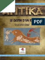 Scénario ANTIKA - Le Destin d'Un Roi