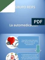 Grupo Reifs| La Automedicación