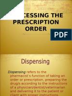 Processing the Prescription(1)