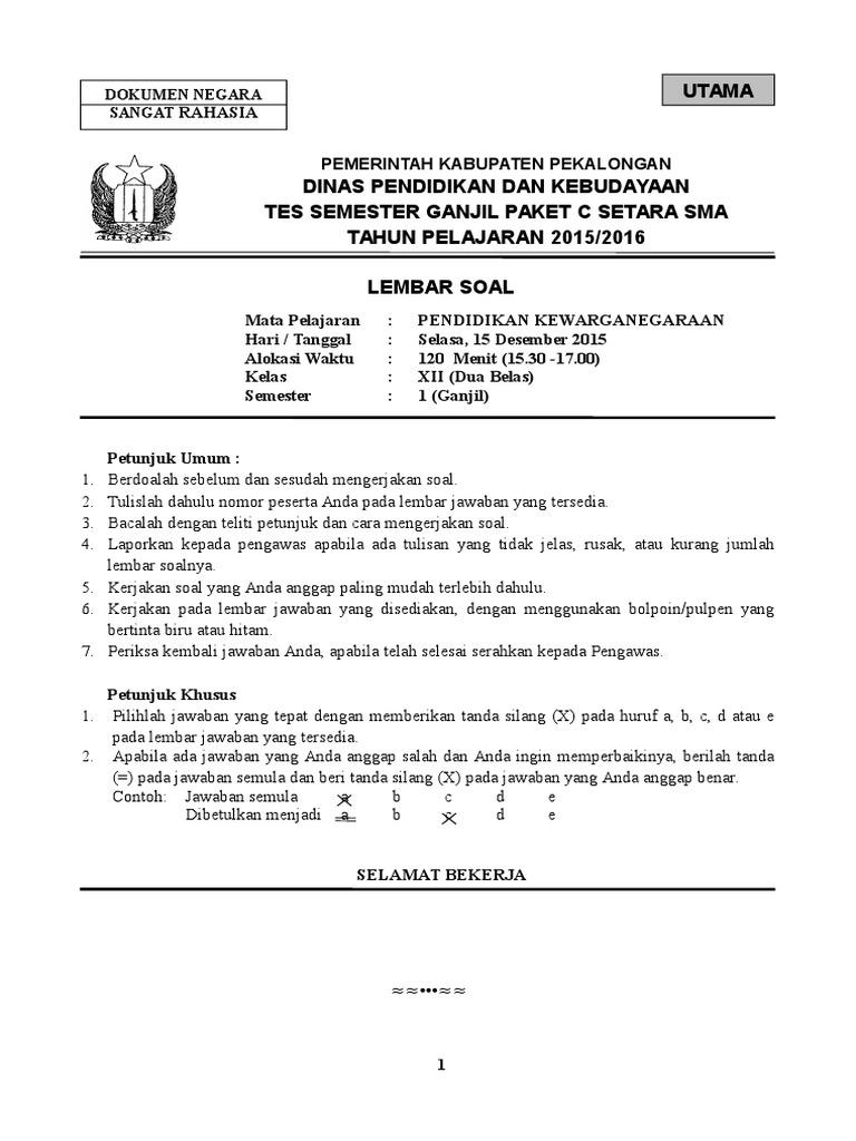 Soal Pkn Kelas Xii Semester Gasal