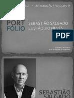 Sebastião Salgado e Eustáquio Neves