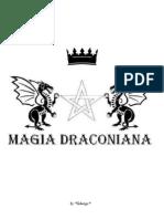 Magia Draconiana 01 - Ritual Draconiano de Banimento e Equilíbrio Ritual do Dracontia