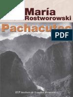Pachacutec Inca Yupanqui - Rostworowski, María