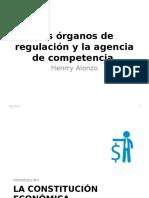 Los Órganos de Regulación y La Agencia de Competencia