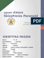 Ujian Kasus Skizofrenia Paranoid