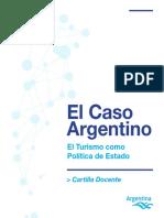2015 Cartilla Docente El Caso Argentino. El Turismo Como Política de Estado