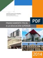 Financiamiento Fiscal a La Educación Superior 2014 - CGR