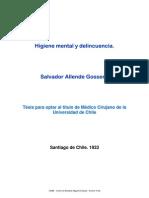 CEME - Salvador Allende Gossens - Higiene mental y delincuencia- Tésis para optar al título de Médico Cirujano de la Universidad de Chile - Santiago de Chile - 1933