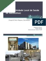 1 - Unidade Local Saúde de Matosinhos