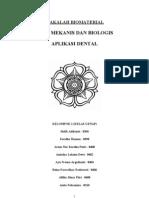 SIFAT MEKANIS DAN BIOLOGIS MATERIAL DENTAL