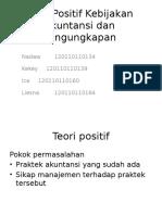 Teori Positif Kebijakan Akuntansi Dan Pengungkapan(1)