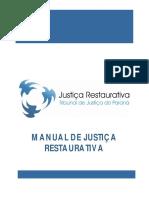 Manual Justiça Restaurativa - Paraná - Nupemec