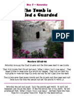 Day 7 - Saturday.The Tomb is Sealed and Guarded