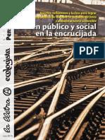 El tren público y social en la encrucijada