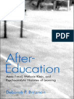 After-Education Anna Freud, Melanie Klein, And Psychoanalytic Histories Of