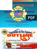 Approaches in Fire Fighting