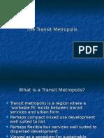 Transit Metropolis