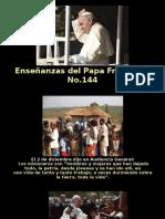 Enseñanzas del Papa Francisco - Nº 144.pps
