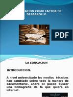 LAEDUCACIÓN COMO FACTOR DE DESARROLLO