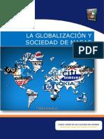 Globalizacion y SOCIEDAD Y MASAS