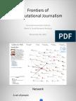 Social Network Analysis. Computational Journalism week 10