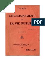Denis Léon L'Enseignement Et La Vie Future 1930 Doc Rarissime Fac Similé