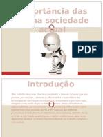 importanciadasticnasociedade-100324073901-phpapp02