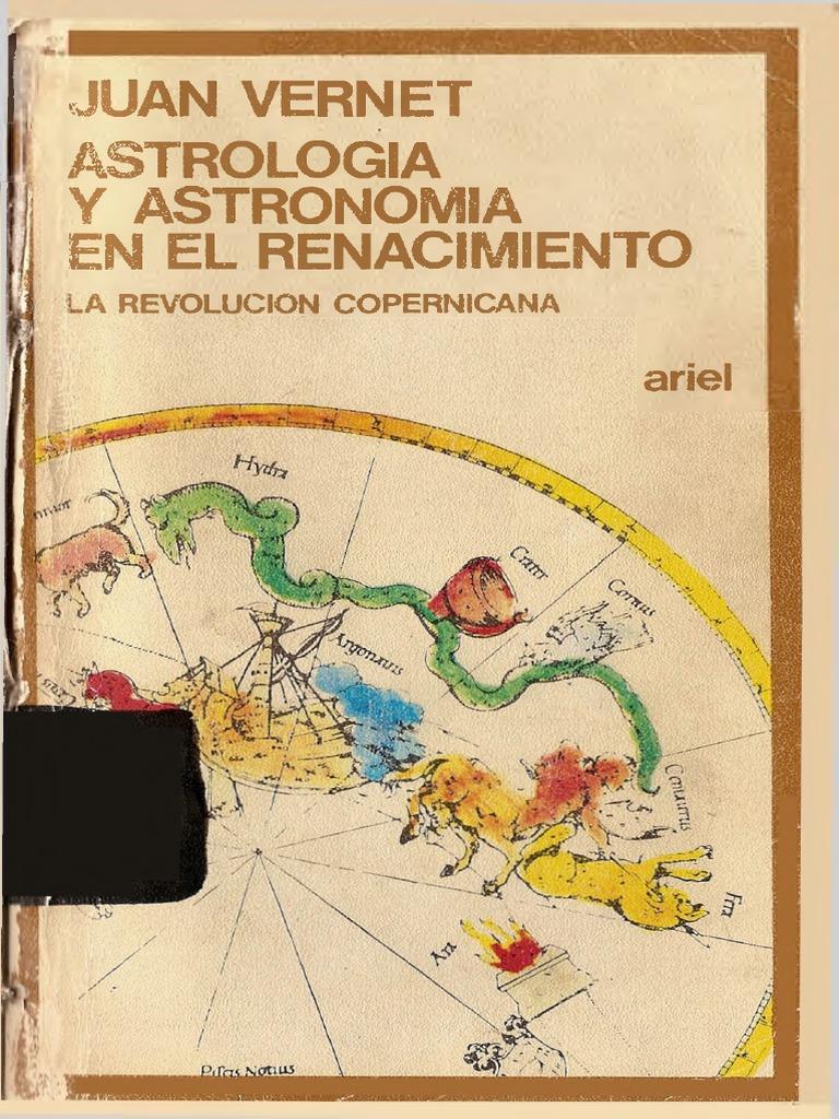 Vernet Juan - Astrologia Y Astronomia en El Renacimiento b221ce4a0e1a