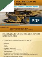Diapositivas Para Exposicion de Sellecion de Metodo de Minado