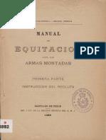 Manual de Equitación Para Las Armas Montadas. 1ra. Parte. (1899)