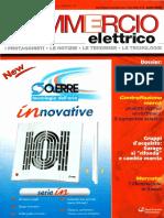 Dossier, Inchiesta Distributori 'Le opportunità dei nuovi mercati' di Gianluca Cupellini e Giuliano Mapelli - Commercio Elettrico n. 4 - Aprile 2005 - Anno 32 - www.intellisystem.it