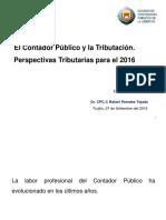 El Contador Público y La Tributación Perspectivas Tributarias Para El 2016
