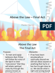 Above the Law, The Final Chapter