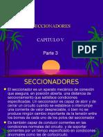 Cap-V, Part 3 -Seccionadores