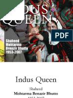 Indus Queen - Benazir Bhutto