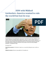 INTERVIEW With Mikhail Gorbachev on America's Behaviour Towards Russia