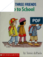 The Three Friends Go to School
