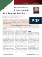 Arteria Lusoria and Truncus Bicaroticus; A Unique Aortic Arch Anatomic Variation - 2013